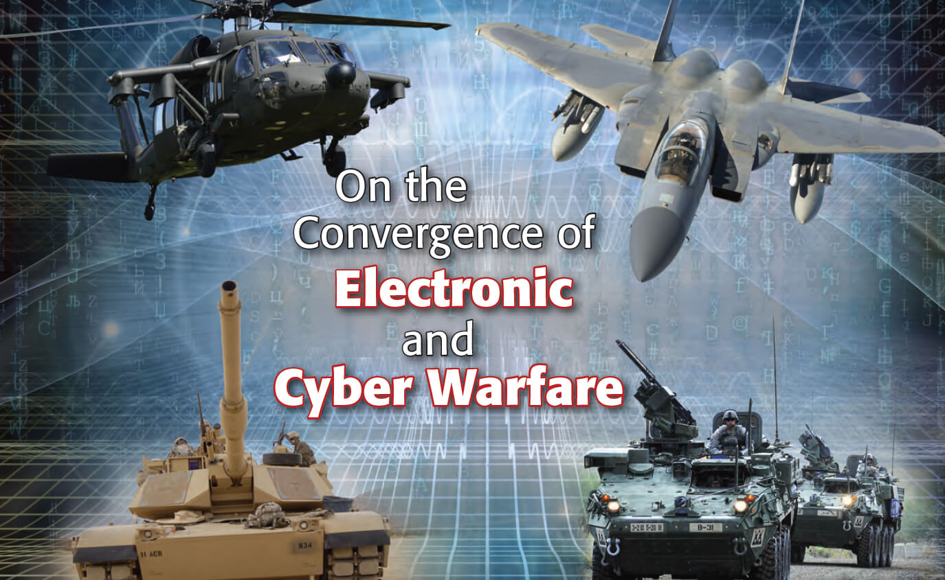 On the Convergence of Electronic and Cyber Warfare | United States