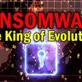 ransomware-king-of-evolution