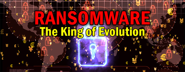 ransomware-king-of-evolution