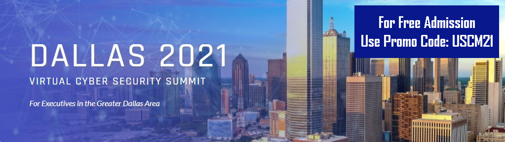 Dallas 2021 Cyber Security Summit