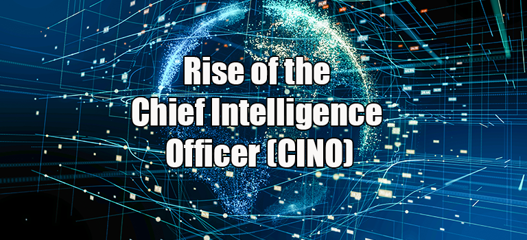 rise-of-the-chief-intelligence-office-CINO