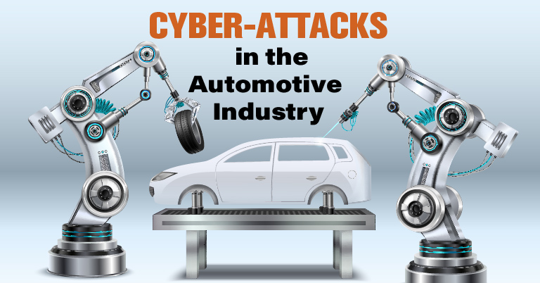 Cyber-Attacks in the Automotive Industry
