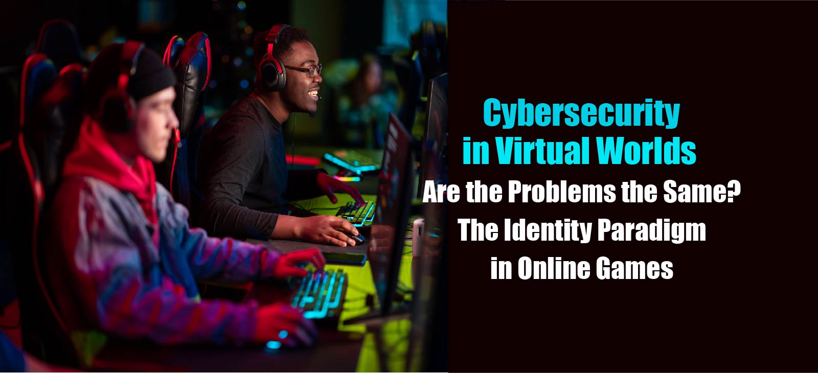 Cybersecurity-in-Virtual-Worlds