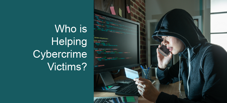 who-is-helping-cybercrime-victims