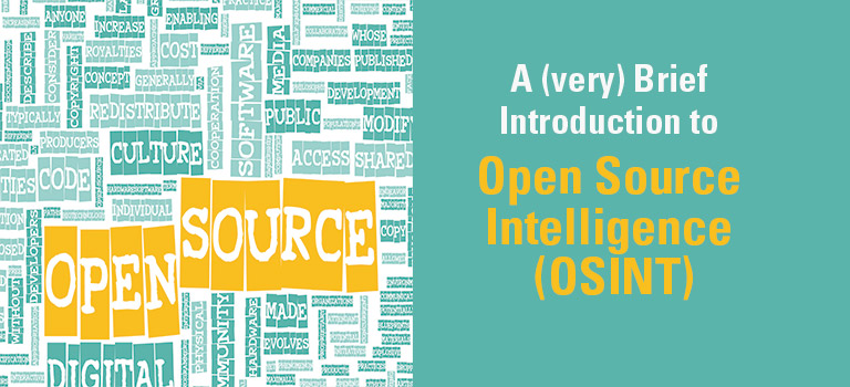 A (very) Brief Introduction to Open Source Intelligence (OSINT)