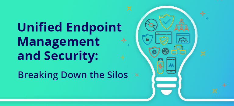 Endpoint Management and Security