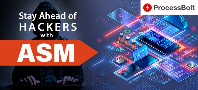 Stay Ahead of Hackers with ASM