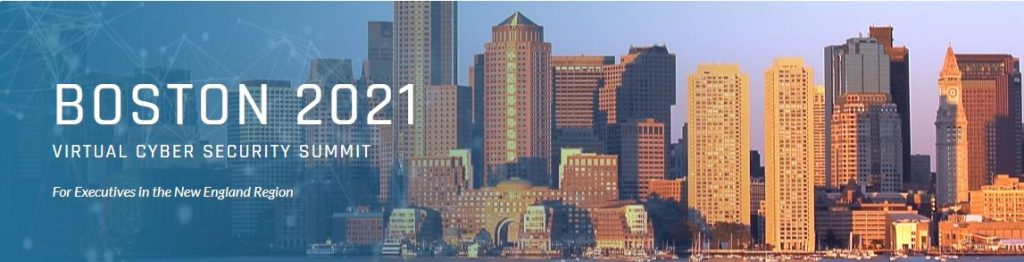 Virtual Cyber Security Summit – BOSTON 2021
