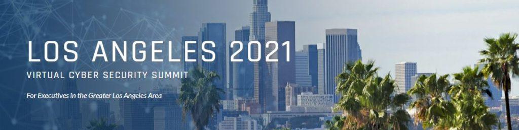 Virtual Cybersecurity Summit 2021- Los Angeles