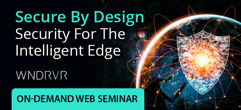 Secure By Design – Security For The Intelligent Edge